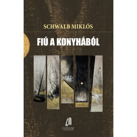 Schwalb Miklós - Brenner János: Fiú a konyhából