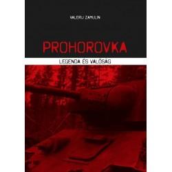 Valerij Zamulin: Prohorovka - Legenda és valóság