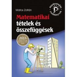 Matos Zoltán: Matematikai tételek és összefüggések - A 2017-től érvényes érettségi követelményrendszer alapján