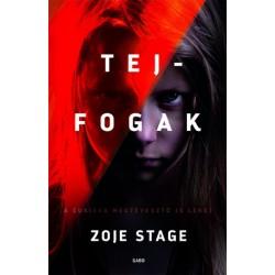 Zoje Stage: Tejfogak