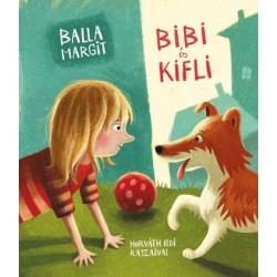 Balla Margit: Bibi és Kifli