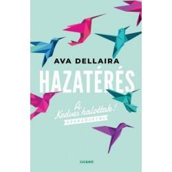 Ava Dellaira: Hazatérés
