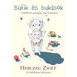 Herczeg Zsolt: Büfik és bukások