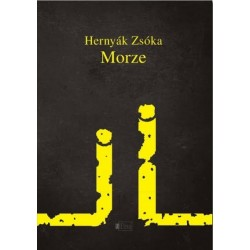 Hernyák Zsóka: Morze - Kispróza