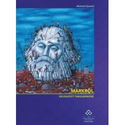 Michael Quante: Marxról - Válogatott tanulmányok