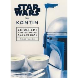 Thibaud Villanova: Star Wars - Kantin - 40 recept a messzi-messzi galaxisból