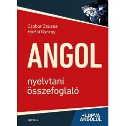 Czobor Zsuzsa - Horlai György: Angol nyelvtani összefoglaló - Lopva angolul - 6. kiadás