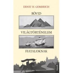 Ernst H. Gombrich: Rövid világtörténelem fiataloknak