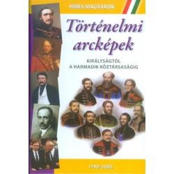 Történelmi arcképek - Királyságtól a harmadik köztársaságig (1790-2000)