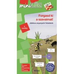 Forgasd ki a szavaimat! - játékos anyanyelvi feladatok 4. osztály - LDI545 - MiniLÜK