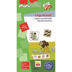 Légy észnél - Logikus gondolkodást fejlesztő feladatok 3-4. osztály - LDI546 - MiniLÜK