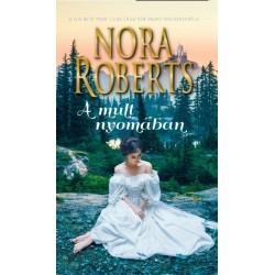 Nora Roberts: A múlt nyomában