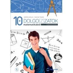 Sörös Katalin - Tarcsay Tamás - Szabóné Mihály Hajnalka: Dolgo[z]zatok matematikából tizedikeseknek - CD-melléklettel