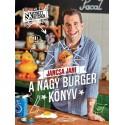 Jancsa Jani: Street Kitchen bemutatja - Nagy burgerkönyv