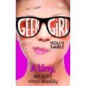 Holly Smale: Geek girl 5 - A lány, aki előtt nincs akadály