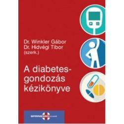 Dr. Hidvégi Tibor - Dr. Winkler Gábor: A diabetesgondozás kézikönyve