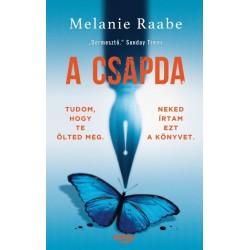Melanie Raabe: A csapda