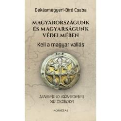 Békásmegyeri-Bíró Csaba: Magyarországunk és magyarságunk védelmében