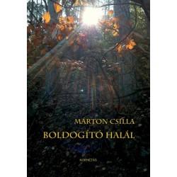 Márton Csilla: Boldogító halál
