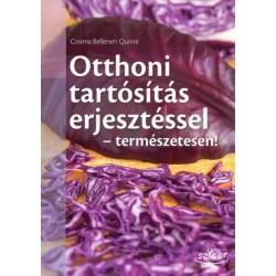 Cosima Bellersen Quirini: Otthoni tartósítás erjesztéssel - természetesen!