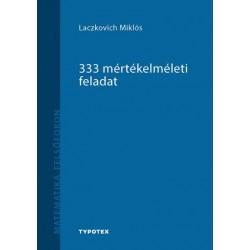 Laczkovich Miklós: 333 mértékelméleti feladat