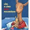 Anna Dewdney: Lám, a láma piros pizsamában