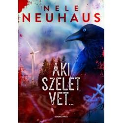 Nele Neuhaus: Aki szelet vet...