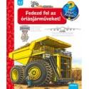 Susanne Gernhäuser: Fedezd fel az óriásjárműveket! - Mit? Miért? Hogyan? 44.