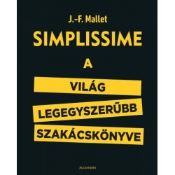 J.-F. Mallet: Simplissime - A világ legegyszerűbb szakácskönyve