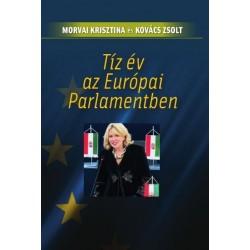 Morvai Krisztina: Tíz év az Európai Parlamentben
