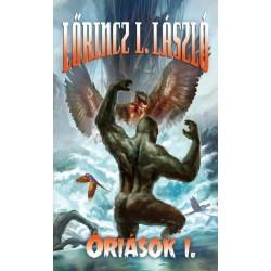 Lőrincz L. László: Óriások I-II.