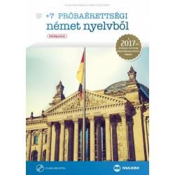 Husztiné Varga Klára - Kiss Tímea: +7 próbaérettségi német nyelvből (középszint) CD - melléklettel - A 2017-től érvényes éret...