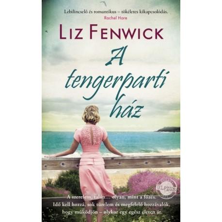 Liz Fenwick: A tengerparti ház