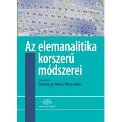 Mihucz Viktor Gábor - Záray Gyula: Az elemanalitika korszerű módszerei - második, átdolgozott kiadás