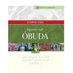 Ludwig Emil: Egyszer volt Óbuda