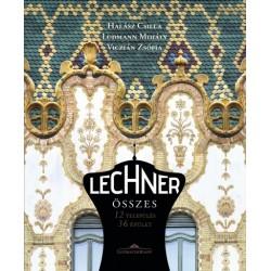 Halász Csilla - Ludmann Mihály - Viczián Zsófia: Lechner összes - 12 település, 36 épület - második kiadás