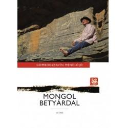 Gombodzsavín Mend-Ójó: Mongol betyárdal