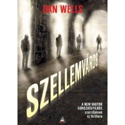 Wells Dan: Szellemváros