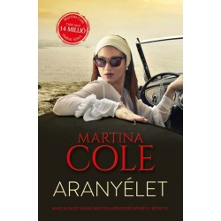 Martina Cole: Aranyélet
