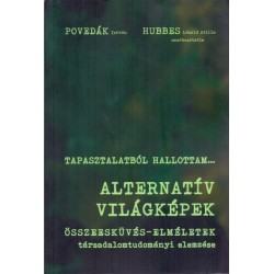 Alternatív világképek - Összeesküvés-elméletek társadalomtudományi elemzése