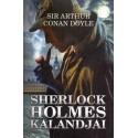 Arthur Conan Doyle: Sherlock Holmes kalandjai