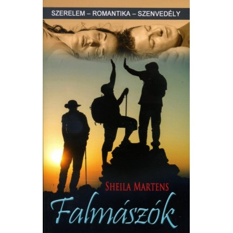Sheila Martens: Falmászók - szerelem-romantika-szenvedély