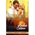Aneka Swann: Luxushajó - szerelem-romantika-szenvedély