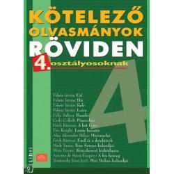 Bányai Katalin: Kötelező olvasmányok röviden 4.osztályosoknak