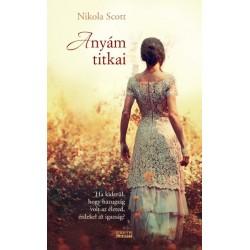 Nikola Scott: Anyám titkai