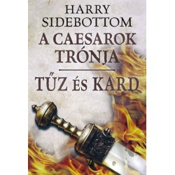 Harry Sidebottom: Tűz és kard