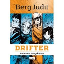 Berg Judit: Drifter - A darknet árnyékában