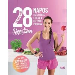 Kayla Itsines: The Bikini Body - 28 napos egészséges étrend & életmód program