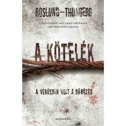 Anders Roslund - Stefan Thunberg: A kötelék