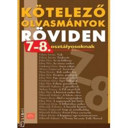 Tomasovszkyné Szilágyi Ildikó: Kötelező olvasmányok röviden 7-8. osztályosoknak